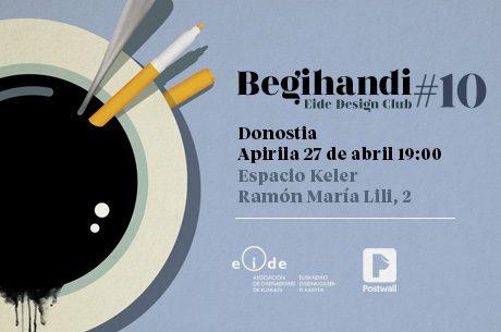 Begihandi Eide Design Club #10 Donostia