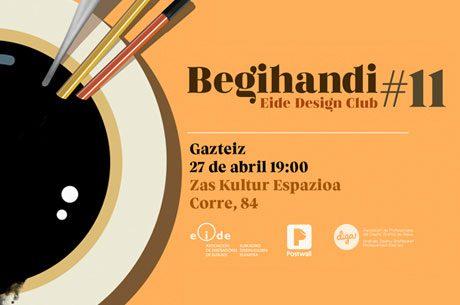 Begihandi Eide Design Club #11 Vitoria-Gasteiz